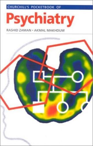 Churchill's Pocketbook of Psychiatry By Rashid Zaman