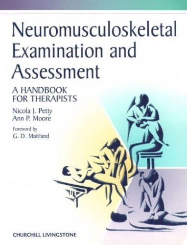 Neuromusculoskeletal Examination and Assessment By Ann P. Moore