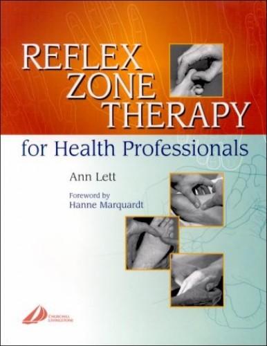 Reflex Zone Therapy for Health Professionals, 1e By Ann Lett
