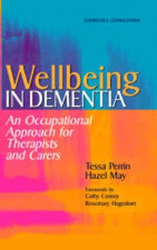 Wellbeing in Dementia By Tessa Perrin