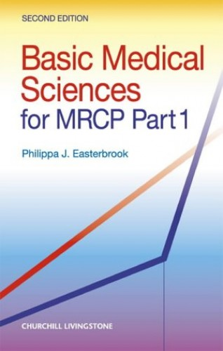 Basic Medical Sciences for MRCP By Philippa Easterbrook
