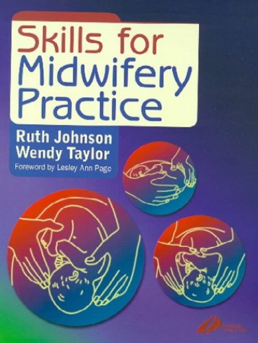 Skills for Midwifery Practice by Ruth Bowen