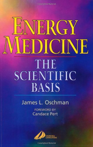 Energy Medicine By James L. Oschman