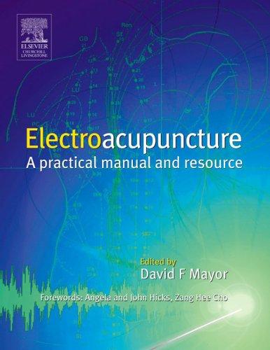Electroacupuncture By David F. Mayor