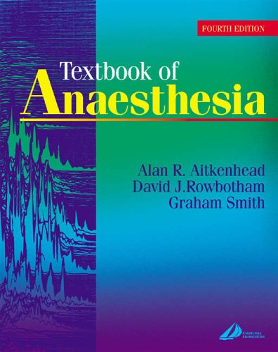 Anaesthesia and Psychiatric Disease 61. Day-Case Anaesthesia 62. By Edited by David Rowbotham