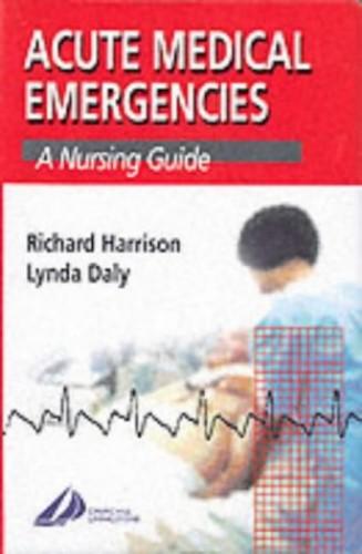 Acute Medical Emergencies By Richard N. Harrison, M.D.