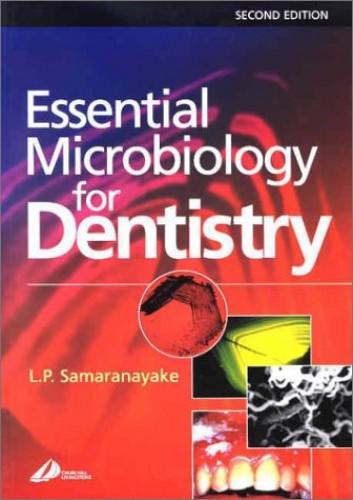 Essential Microbiology for Dentistry By Lakshman P. Samaranayake
