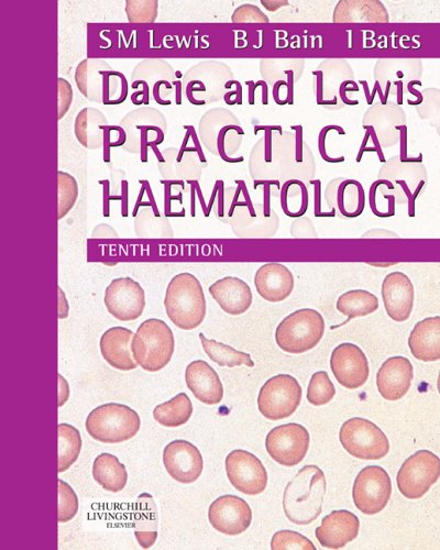 Dacie and Lewis Practical Haematology By S. Mitchell Lewis