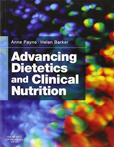 Advancing Dietetics and Clinical Nutrition, 1e