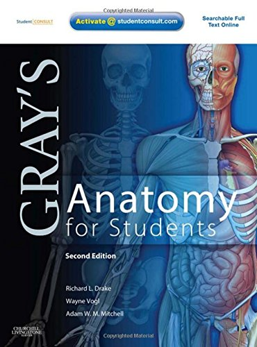Gray's Anatomy for Students: With STUDENT CONSULT Online Access, 2e By Richard Drake
