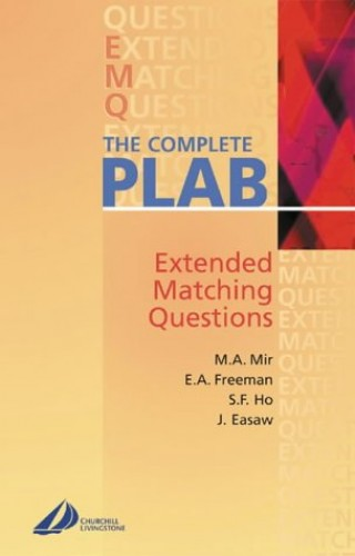 The Complete Plab Part 1: Extended-Matching Questions By M. Afzal Mir