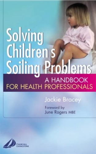 Solving Children's Soiling Problems By Jackie Bracey