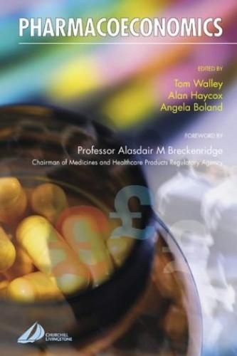 Pharmacoeconomics By Tom Walley