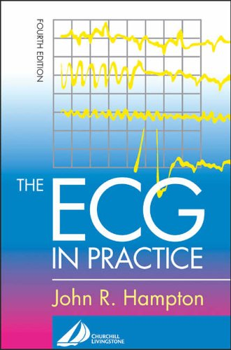 The ECG in Practice by John R. Hampton