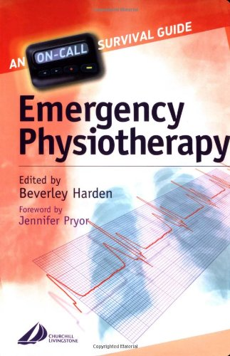 Emergency Physiotherapy: On Call Survival Guide (Physiotherapy Pocketbooks) By Beverly Harden