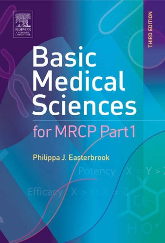 Basic Medical Sciences for MRCP Part 1, 3e (MRCP Study Guides) By Philippa J. Easterbrook