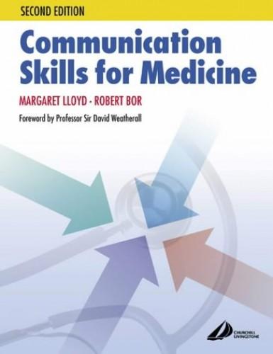 Communication Skills in Medicine By Margaret Lloyd
