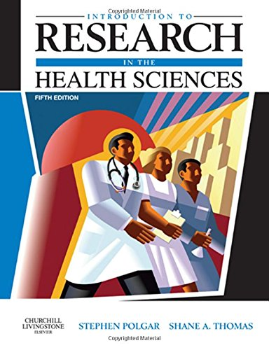 Introduction to Research in the Health Sciences Fifth Edition By Stephen Polgar