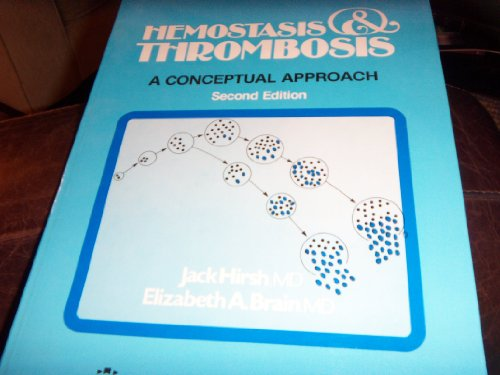 Haemostasis and Thrombosis By Jack Hirsh