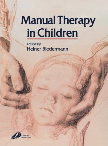 Manual Therapy in Children By Heiner Biedermann