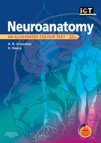 Neuroanatomy: An Illustrated Colour Text With STUDENT CONSULT Online Access By Alan R. Crossman