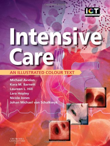 Intensive Care: An Illustrated Colour Text By Michael Avidan