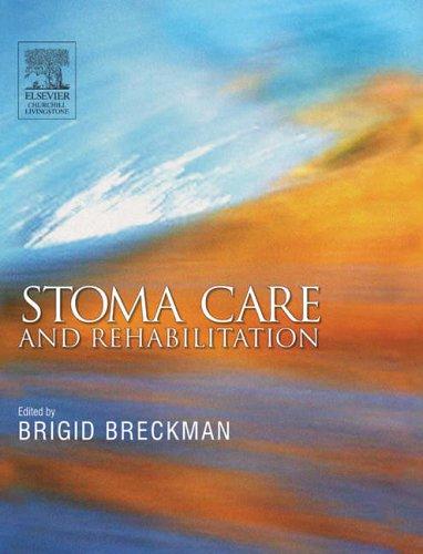 Stoma Care and Rehabilitation by Brigid Breckman