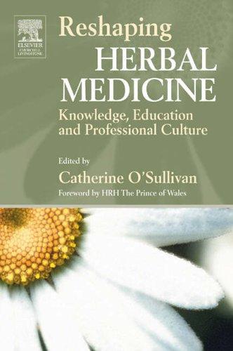 Reshaping Herbal Medicine By Catherine O'Sullivan