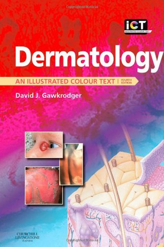Dermatology (Illustrated Colour Text) By David Gawkrodger
