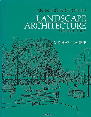 Introduction to Landscape Architecture By Michael Laurie