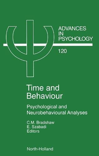 Time and Behaviour By Edited by C. M. Bradshaw
