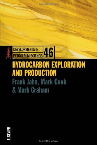 Hydrocarbon Exploration and Production By Frank Jahn (Beaconsfield, Australia)