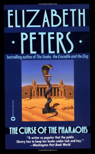 Curse of the Pharaohs By Elizabeth Peters
