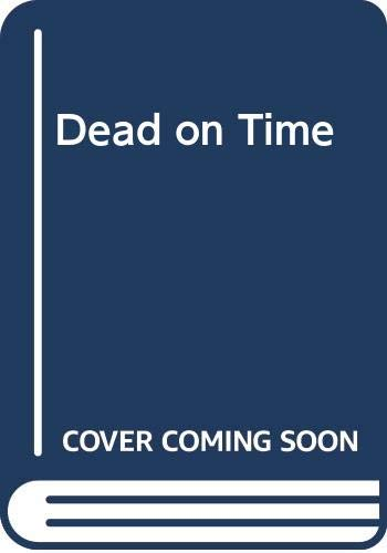 Dead on Time By H. R. F. Keating