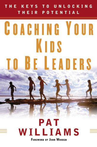 Coaching Your Kids to Be Leaders By Other Jim Denney