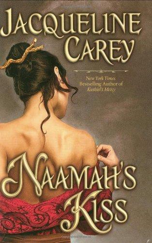 Naamah's Kiss By Jacqueline Carey