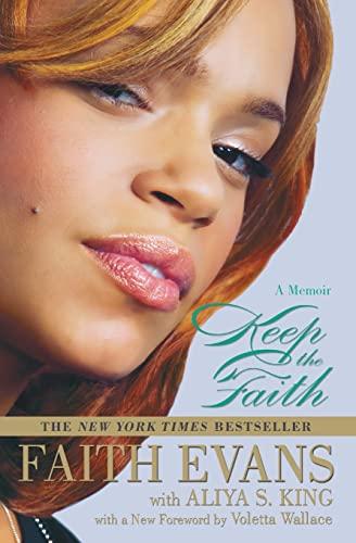 Keep The Faith: A Memoir By Faith Evans