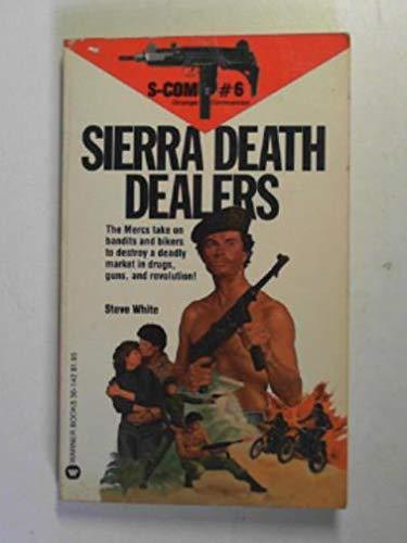 S-Com no. 6: Sierra death dealers By Steve WHITE