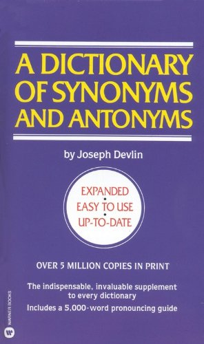 A Dictionary of Synonyms and Antonyms By Joseph Devlin