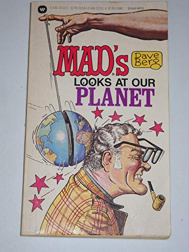 """Mad's"" Dave Berg Looks at Our Planet By Dave Berg"