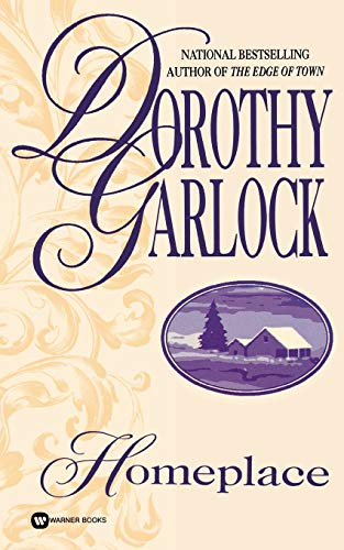 Homeplace By Dorothy Garlock