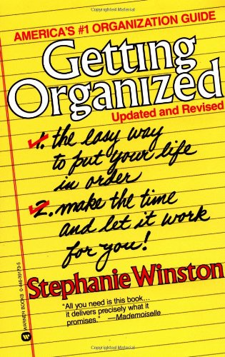 Getting Organized By Stephanie Winston
