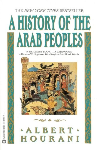 History of Arab Peoples By Albert Hourani