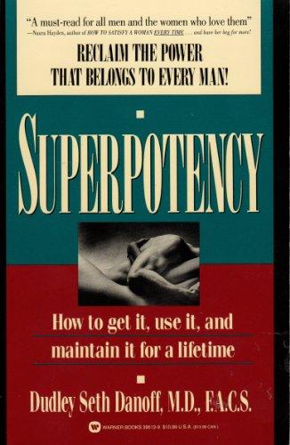 Superpotency By Dudley Seth Danoff