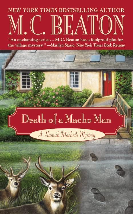 Death of a Macho Man By M. C. Beaton