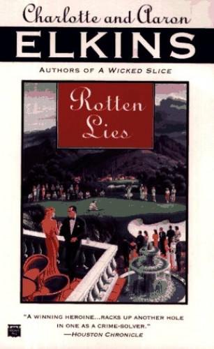 Rotten Lies By Charlotte Elkins