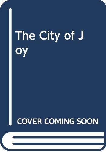 The City of Joy By Dominique Lapierre