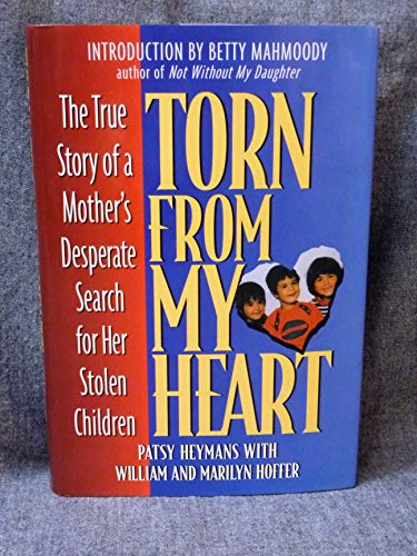 Torn from My Heart By Patsy Heymans