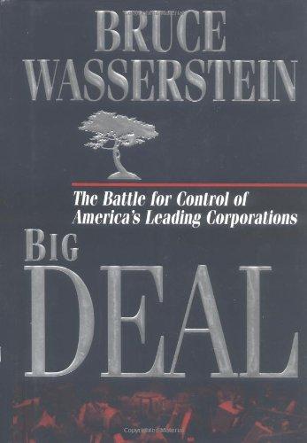 Big Deal: 2000 and Beyond By Bruce Wasserstein