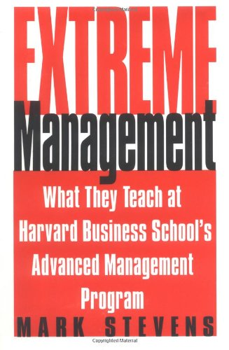 Extreme Management By Mark Stevens